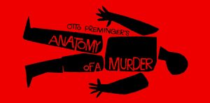 "Saul Bass movie poster for Otto Preminger movie ""Anatomy of a Murder"""